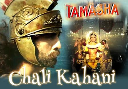 Chali Kahani - Tamasha (2015)