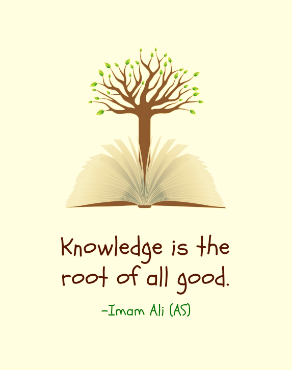 Knowledge is the root of all good.