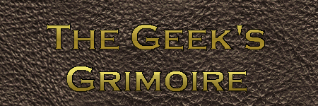 The Geek's Grimoire