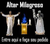 ALTAR VIRTUAL MILAGROSO DO BLOG