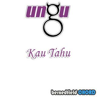 Lirik dan Chord(Kunci Gitar) Ungu ~ Kau Tahu