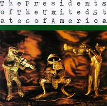 Cover of The Presidents of the United States of America Music Album
