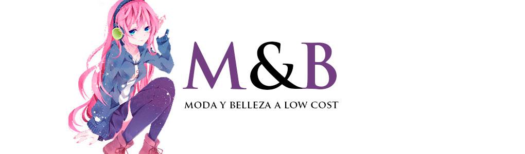 Moda y Belleza a Low Cost!