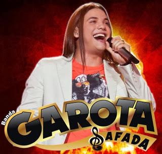 GAROTA+SAFADA+2013+ Garota Safada e Wesley Safadão – Poderosa – Mp3