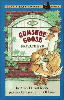 Gumshoe Goose