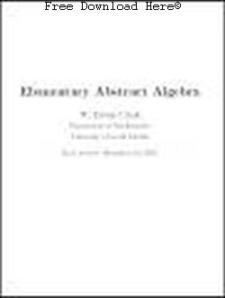 Free Download Elementary Abstract Algebra Book: