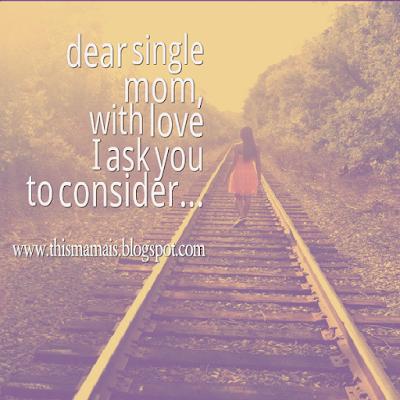 Dear single working mom