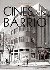 CINES DE BARRIO. Cines de Madrid 2ª parte. Mi nuevo libro