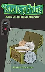 Maisy and the Money Marauder - 18 February