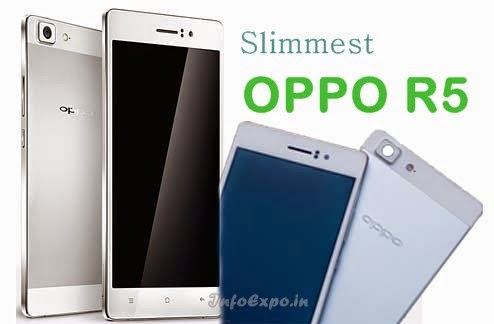 Oppo R5: 5.2 inch AMOLED,1.5 GHz Octa-core Android Phone Specs, Price