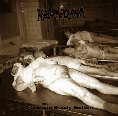 Hysteraectomia - Grotesque Bloody Bedlam (2012)