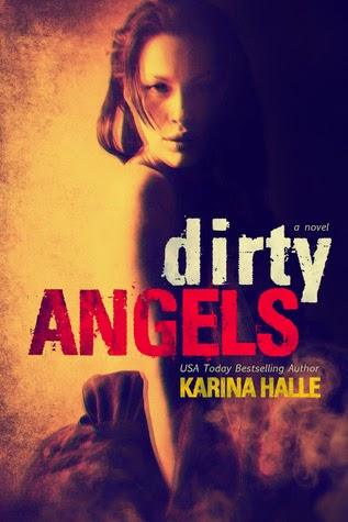 Dirty Angels Trilogy, Romantic Suspense, Dark,