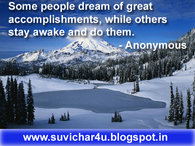Some people dream of great accomplishments, while others stay awake and do them. - Anonymous