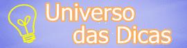 Universo das Dicas - Dicas Para Blogueiros