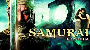 Samurai Ek Yodha 2015 Full Movie Hindi Dubbed Download 300mb