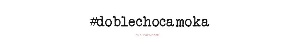 #DobleChocaMoka