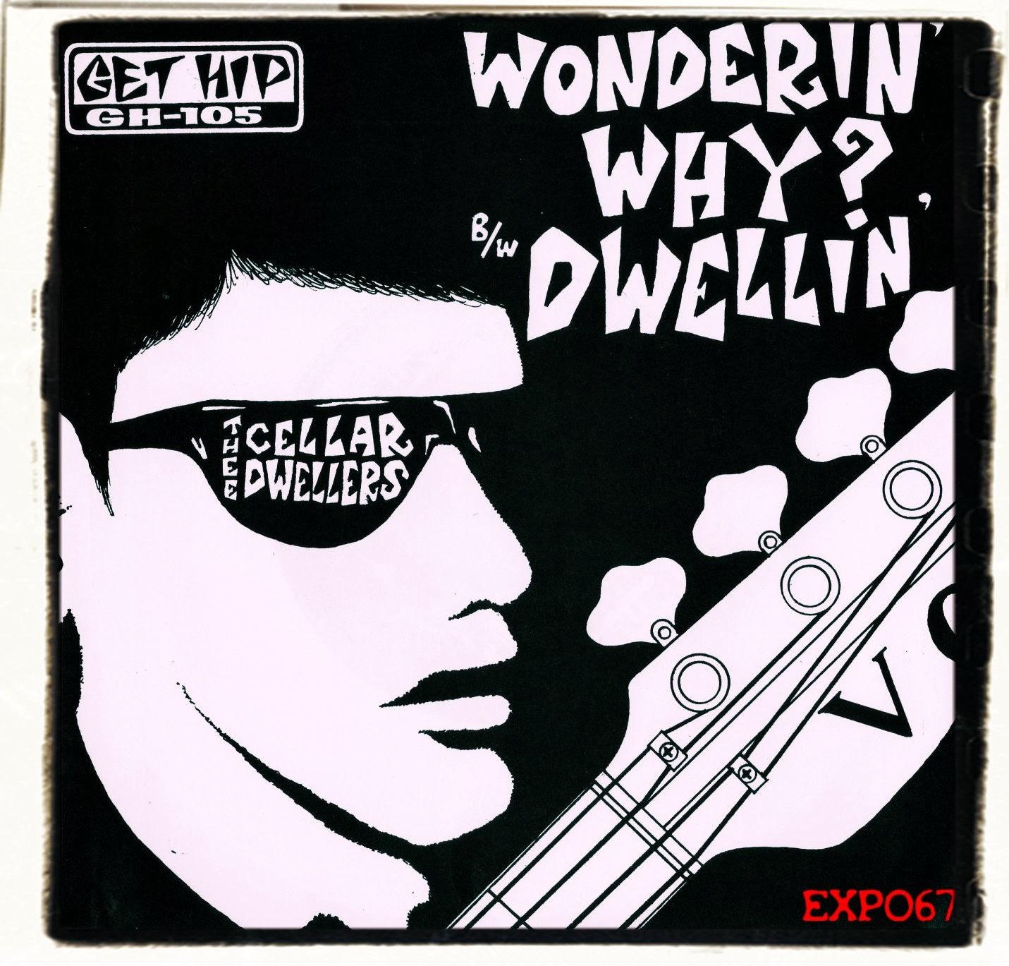 Thee Cellar Dwellers Wonderin' Why - Dwellin'
