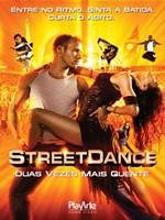 Download Street Dance Duas Vezes Mais Quente RMVB Dublado + AVI Dual Áudio DVDRip + Torrent 720p + Assistir Online Baixar Grátis
