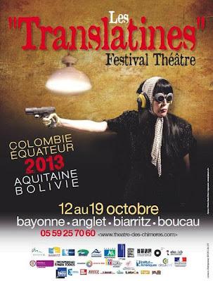 FESTIVAL THÉÂTRE LES TRANSLATINES 2013 bayonne anglet biarritz boucau