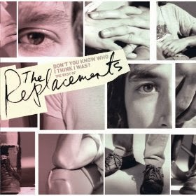 Album Reviews - Don't You Know Who I Think I Was?: The Best Of The Replacements by The Replacements