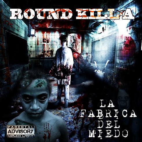 Round Kill-a - La fábrica del miedo
