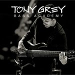 TONY GREY BASS ACADEMY