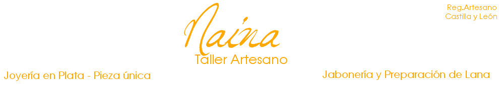Naina. Taller Artesano. Jabones, Plata. Desarrollo Creativo Textil