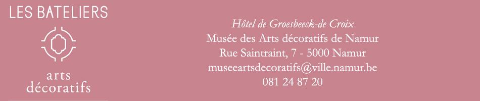 Le Musée des Arts décoratifs de Namur - Hôtel de Groesbeeck-de Croix