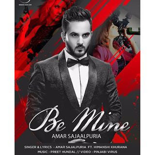 Be Mine Amar Sajaalpuria
