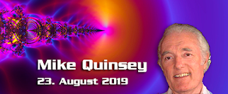 Mike Quinsey – 23.August 2019