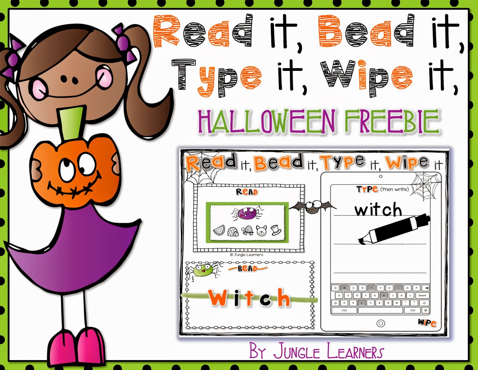 Read it, Bead it, Type it, Wipe it [Halloween Edition]