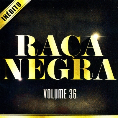 http://1.bp.blogspot.com/-Qf4DZIfMxTg/Twkl6YI2JyI/AAAAAAAABBI/blTSmB5hoAQ/s1600/Ra%25C3%25A7a+Negra+CD+Vol.36.jpg