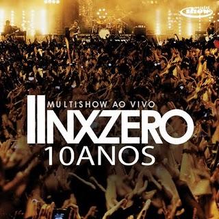 Nx Zero MultiShow Ao Vivo 10 Anos (2011) NX 2BZero 2B  2BNX 2BZero 2B10 2BAnos 2BMultishow 2BAo 2BVivo 2B 2528Capa 2BOficial 2Bdo 2B 25C3 2581lbum 2529 2B 255Bwww