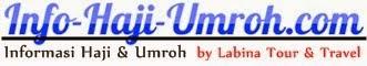 Info Haji | Perjalanan Umroh Haji | Travel Umroh Haji Terbaik