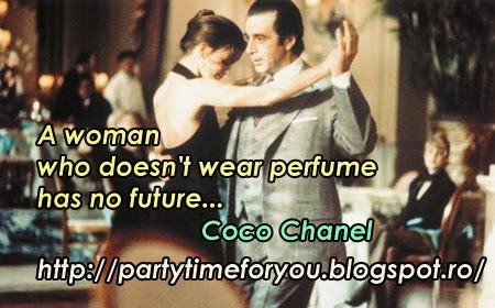 A woman who doesn't wear perfume has no future...