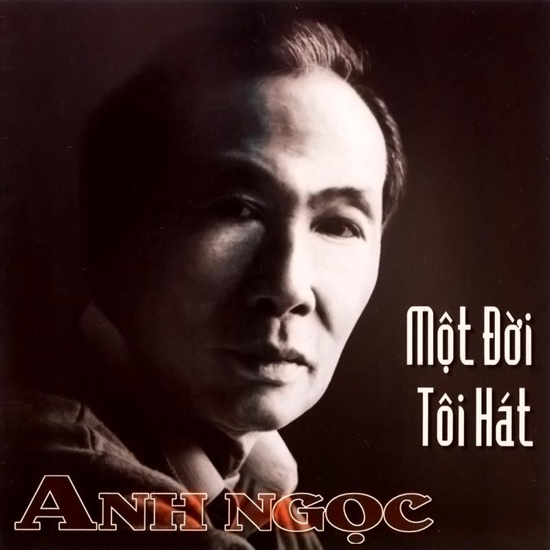 Diễm Xưa CD - Anh Ngọc - Một Đời Tôi Hát (NRG)