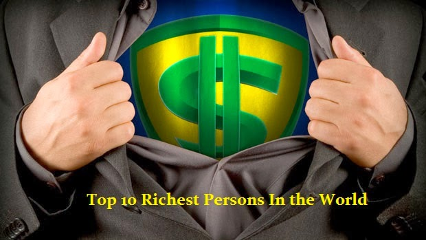 The-10-Richest-People-in-the-World-||-2014