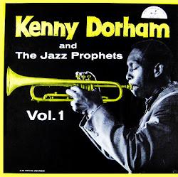 Kenny Dorham :The Prophet