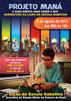 Projeto Maná - Faça a assinatura da lição da escola sabatina também!