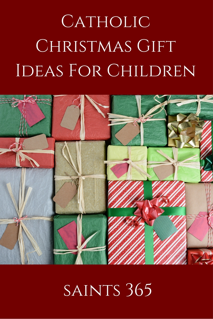 Christmas Gift Ideas For Kids: Catholic Style | Catholic News Live