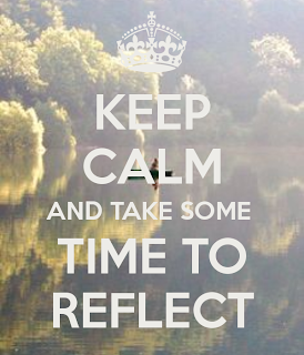Keep calm and take some time to reflect