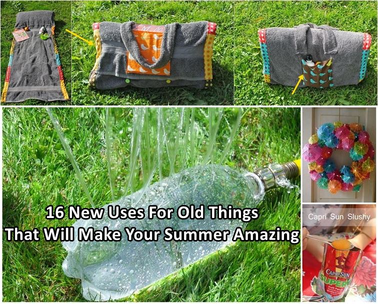 16 New Uses For Old Things That Will Make Your Summer