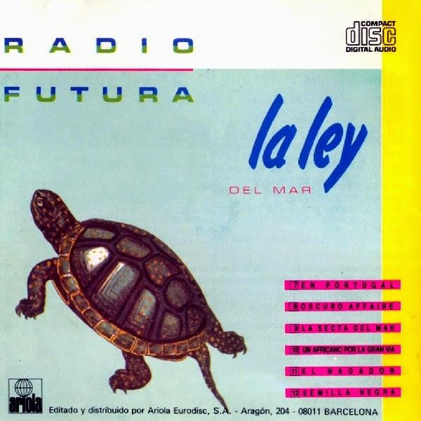 """Radio futura - """"La Ley del mar"""" (1984)"""