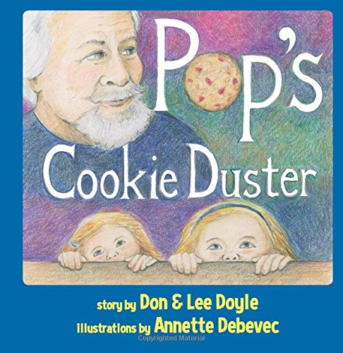 POP'S COOKIE DUSTER / Don and Lee Doyle, Annette Debevec