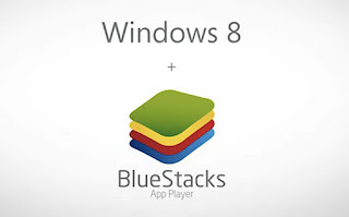 Perangkat Lunak & Aplikasi BlueStacks for Windows 8