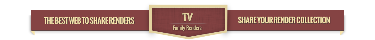 TV   | Family RENDERS