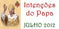 Intenções do Papa para o mês de Julho de 2012