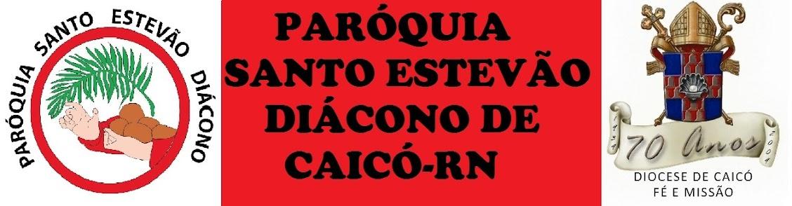 Paróquia Santo Estevão Diácono de Caicó-RN