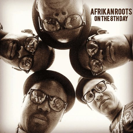 Afrikan Roots - On the 8th Day (Album) (2k16