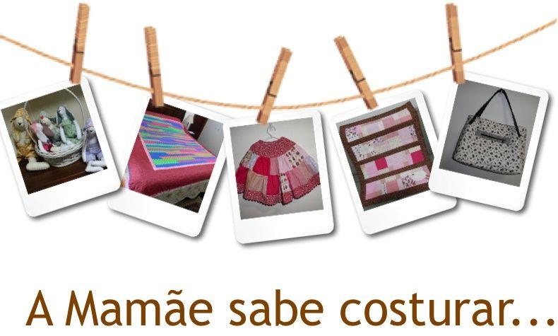 Mamãe sabe Costurar - Artesanato em tecido, quilting, patchwork e  tutoriais de patchwork